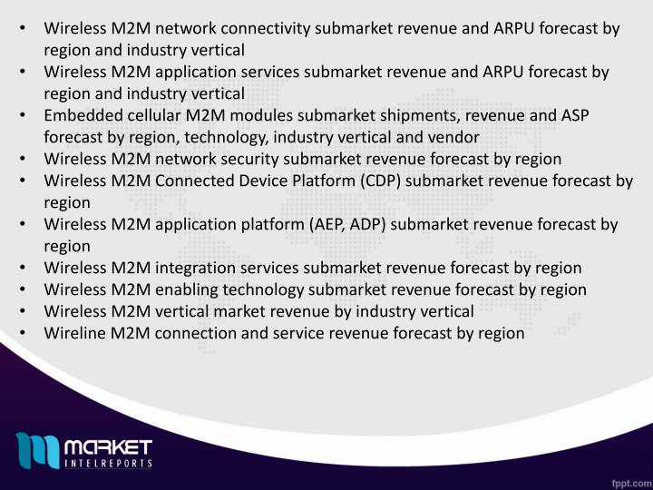 Wireless M2M network connectivity submarket revenue and ARPU forecast by region and industry vertical
