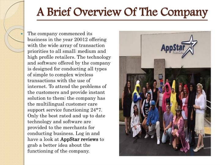 A brief overview of the company