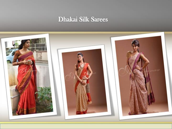 Dhakai Silk Sarees