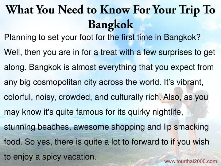 What You Need to Know For Your Trip To Bangkok