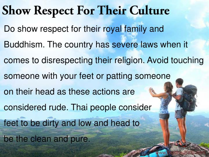 Show Respect For Their Culture