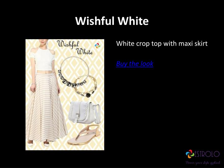 Wishful White