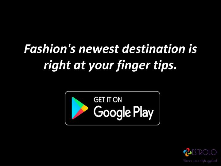 Fashion s newest destination is right at your finger tips