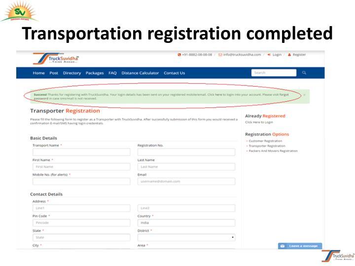 Transportation registration completed