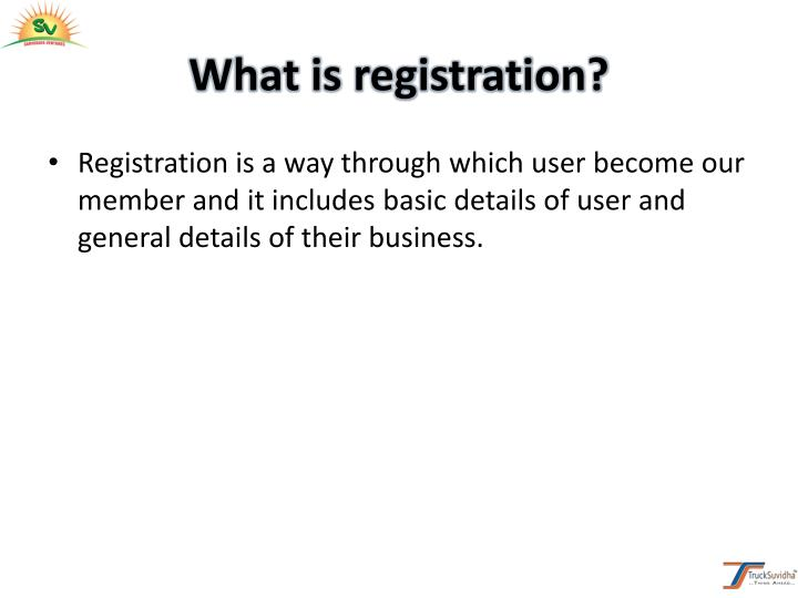 What is registration?
