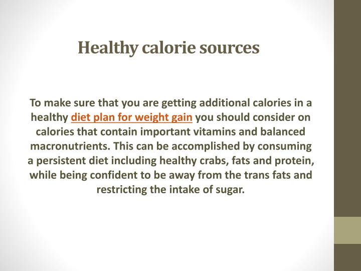 Healthy calorie sources