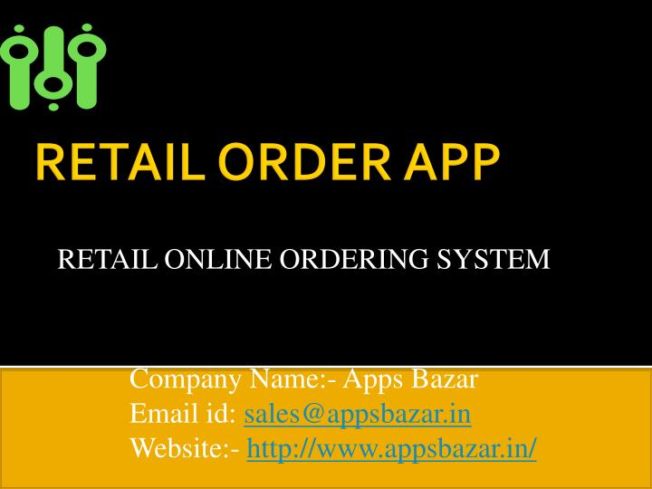 Retail online ordering system