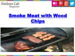 smoke meat with wood chips