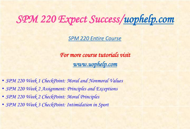 Spm 220 expect success uophelp com1