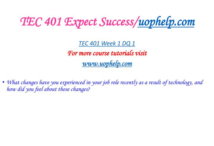 Tec 401 expect success uophelp com2
