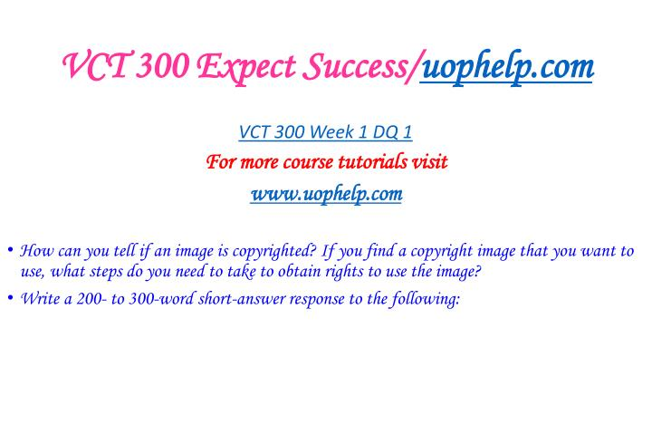 Vct 300 expect success uophelp com2