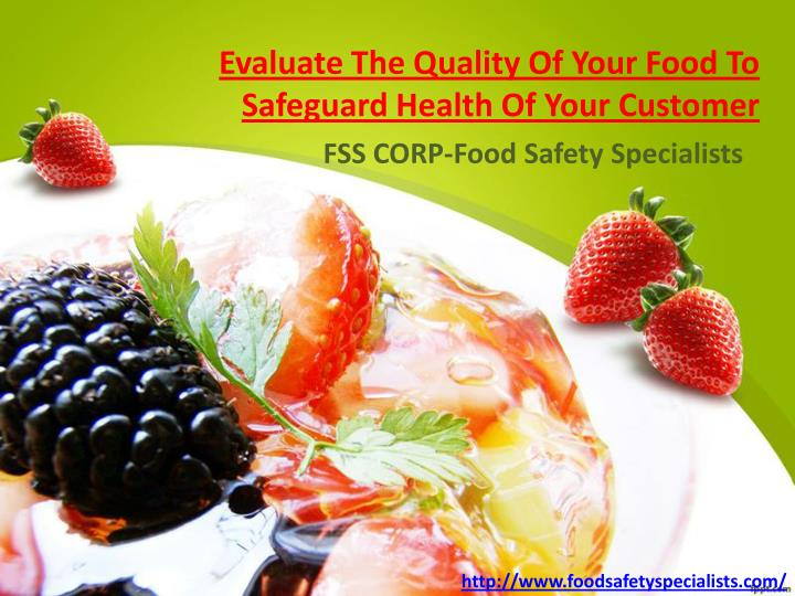 Evaluate The Quality Of Your Food To
