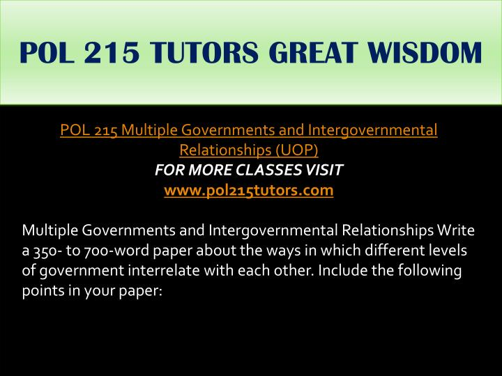 POL 215 TUTORS GREAT WISDOM