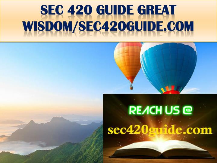 Sec 420 guide great wisdom sec420guide com