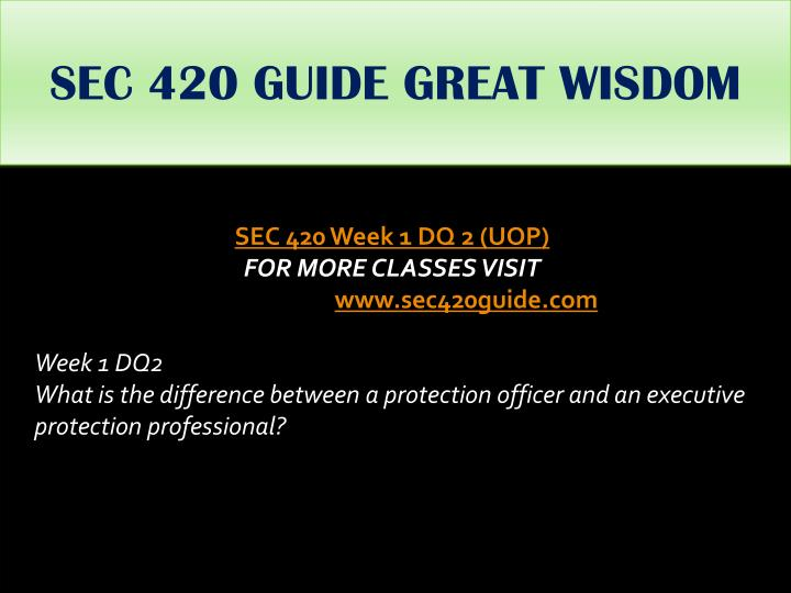 SEC 420 GUIDE GREAT WISDOM