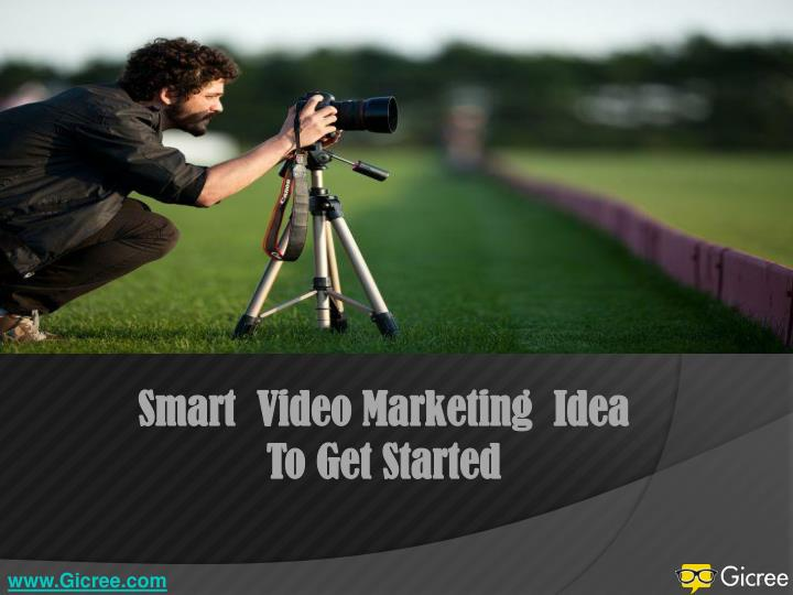 Smart  Video Marketing