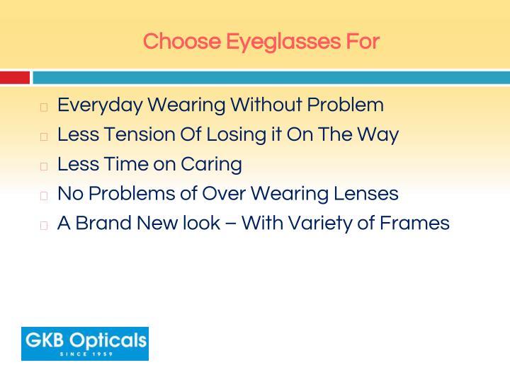 Choose Eyeglasses For