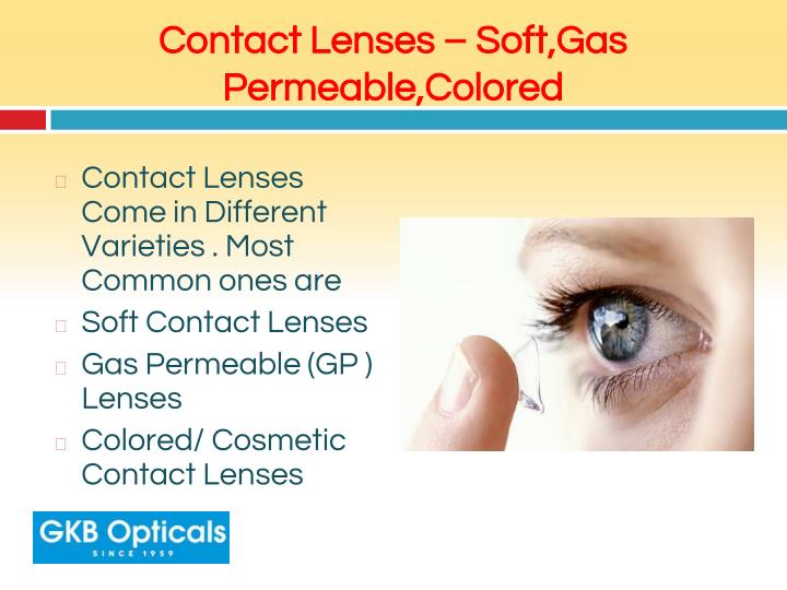 Contact Lenses – Soft,Gas Permeable,Colored
