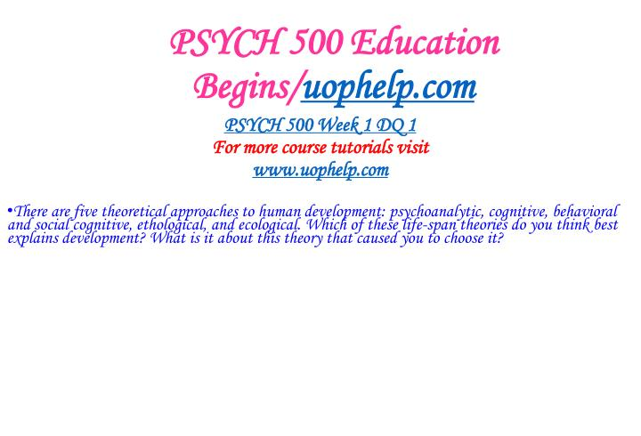 Psych 500 education begins uophelp com2