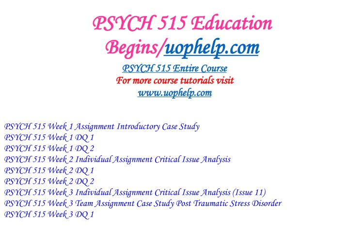 Psych 515 education begins uophelp com1