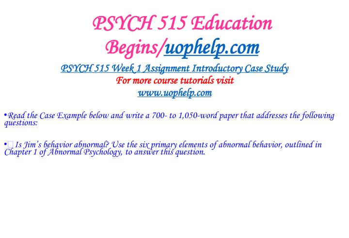 Psych 515 education begins uophelp com2
