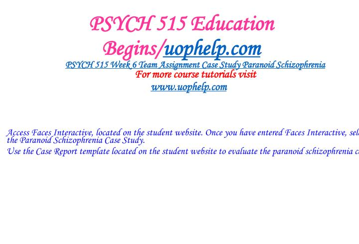 PSYCH 515 Education Begins/