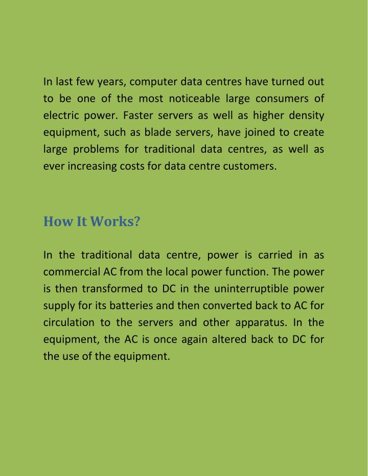 In last few years, computer data centres have turned out