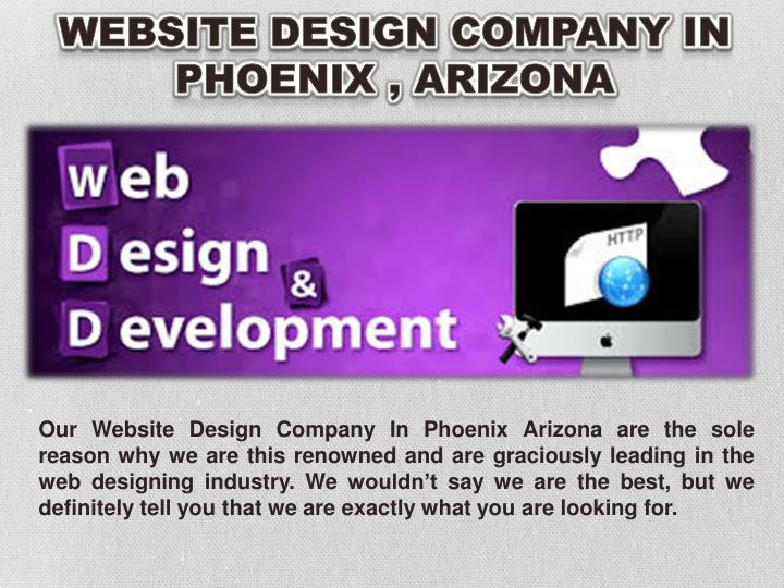 Website Design Company In Phoenix , Arizona
