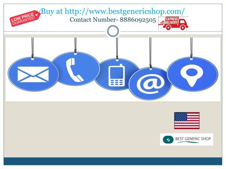 Buy at http://www.bestgenericshop.com
