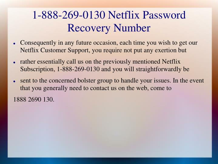 1-888-269-0130 Netflix Password Recovery Number