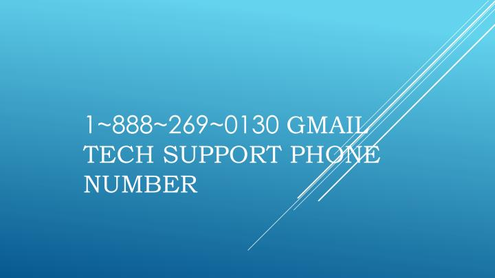 1 888 269 0130 gmail tech support phone number