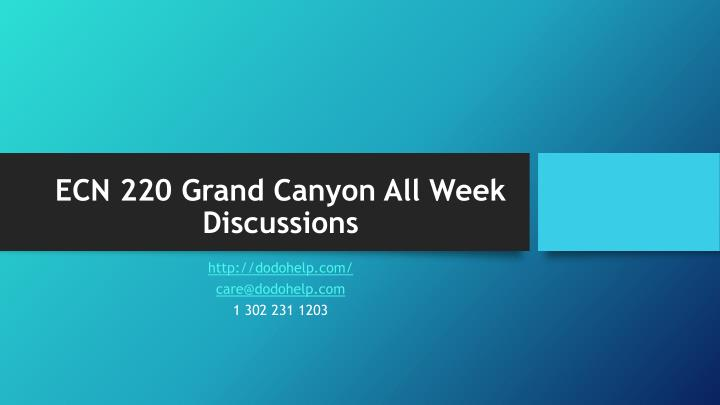 Ecn 220 grand canyon all week discussions