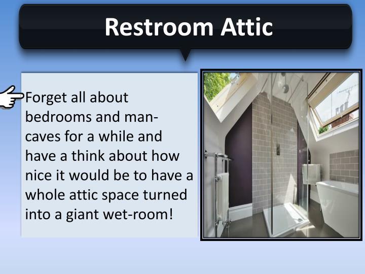 Restroom Attic