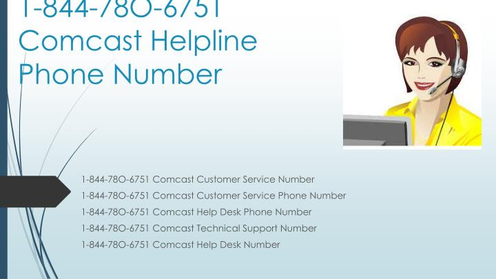 1 844 78o 6751 comcast helpline phone number
