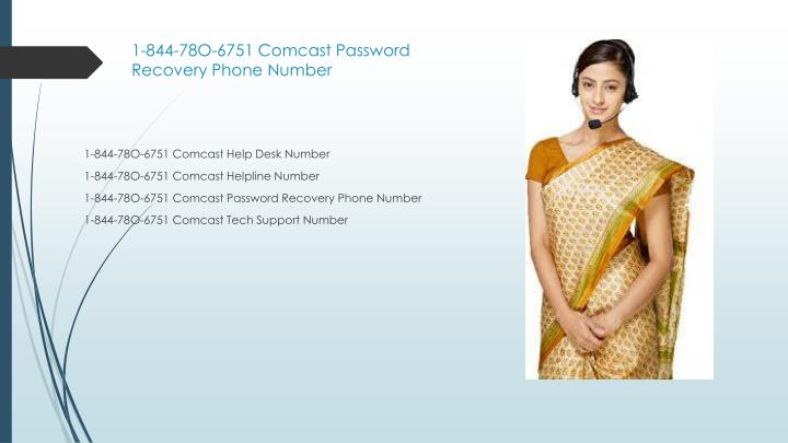 1 844 78o 6751 comcast password recovery phone number