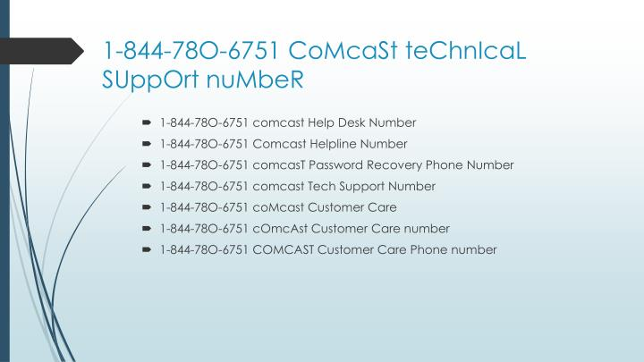 1 844 78o 6751 comcast technical support n umber