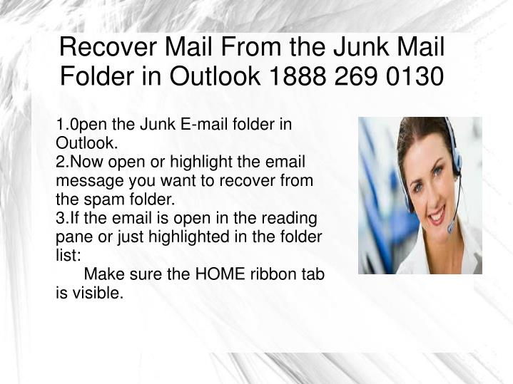 Recover Mail From the Junk Mail Folder in Outlook 1888 269 0130
