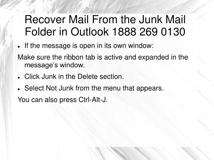 Recover mail from the junk mail folder in outlook 1888 269 01301