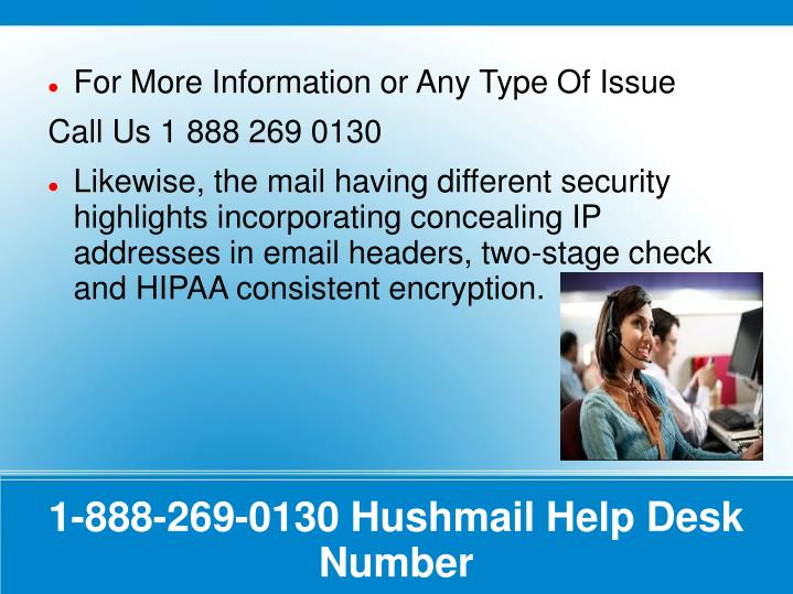 1 888 269 0130 hushmail help desk number