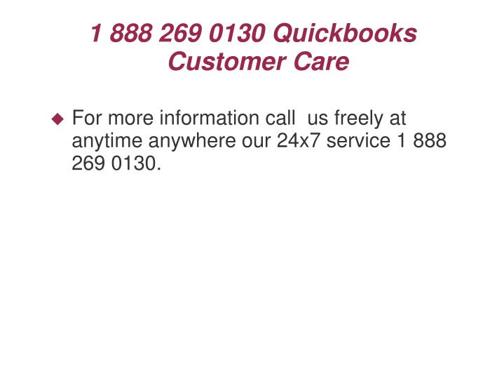 1 888 269 0130 Quickbooks Customer Care
