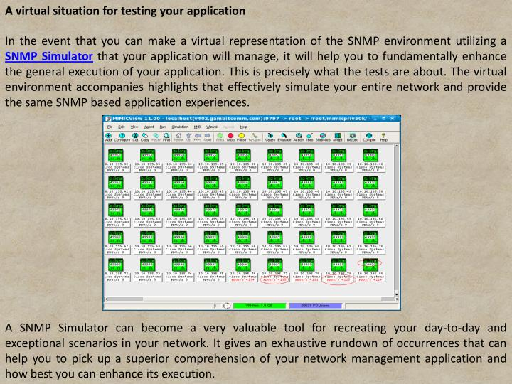 A virtual situation for testing your application