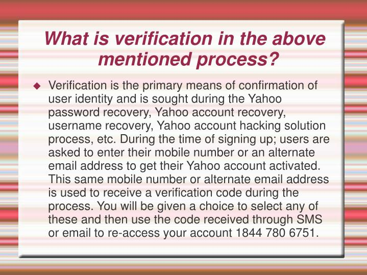 What is verification in the above mentioned process?