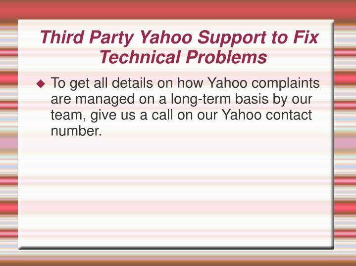 Third Party Yahoo Support to Fix Technical Problems