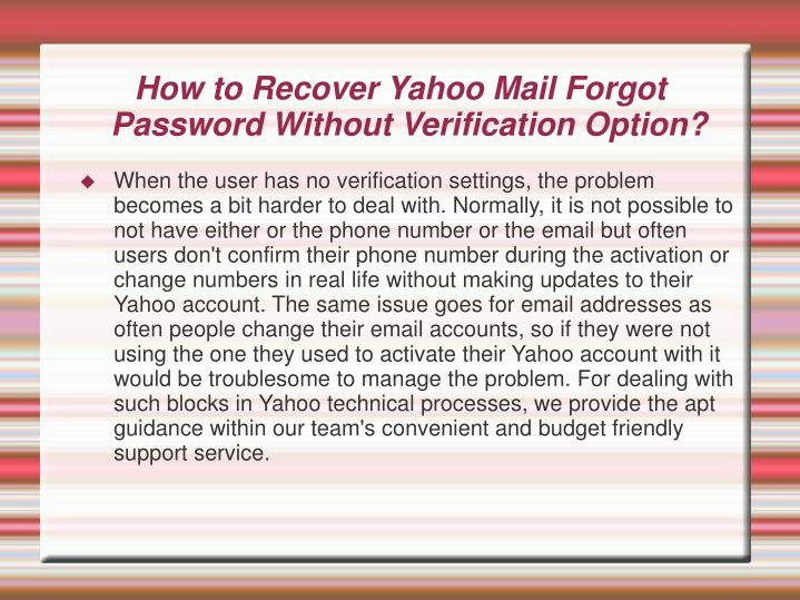 How to Recover Yahoo Mail Forgot Password Without Verification Option?