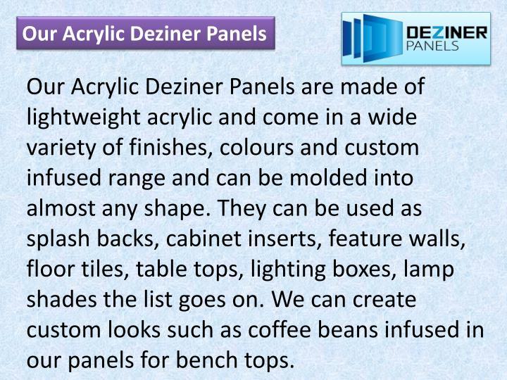 Our Acrylic Deziner Panels