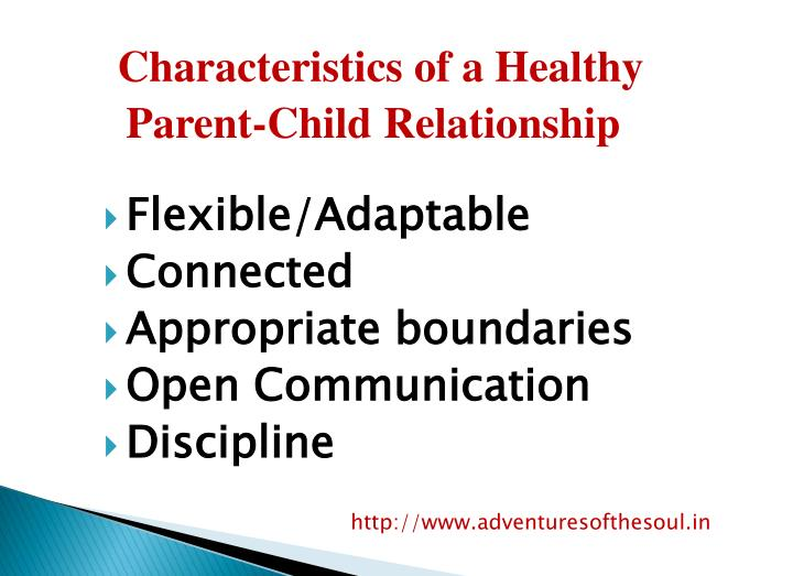 Characteristics of a Healthy Parent-Child Relationship