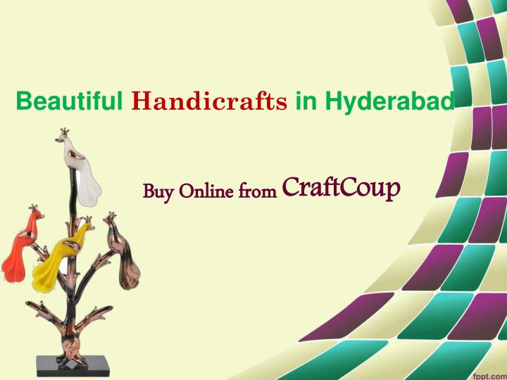 beautiful handicrafts in hyderabad