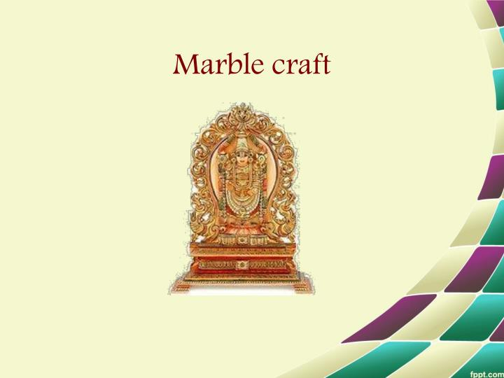 Marble craft