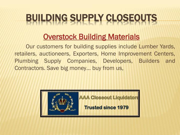 Overstock Building Materials