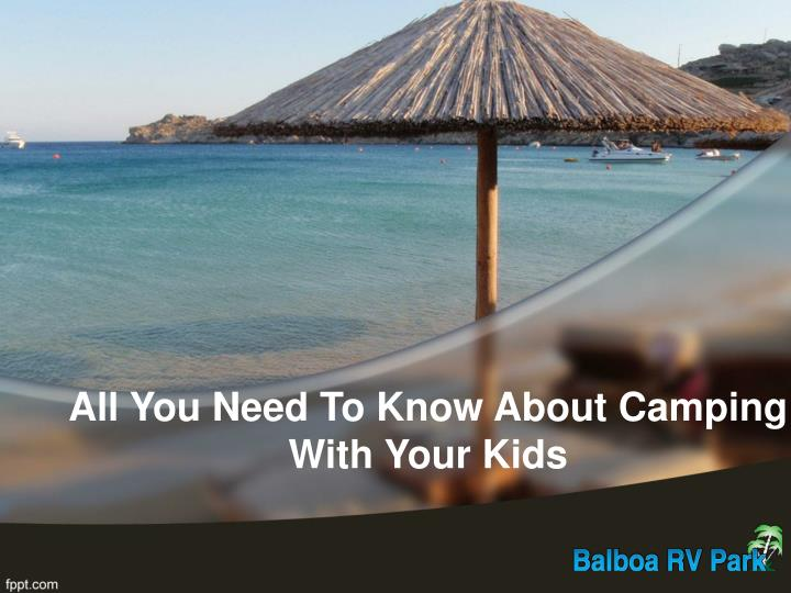 All you need to know about camping with your kids